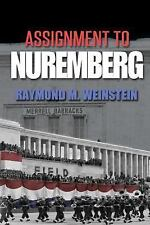 Assignment to Nuremberg by Raymond Weinstein (2016, Paperback)