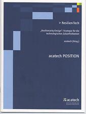 """Resilien-Tech. """"Resilience-by-Design"""": Strategie für die technologischen Zukunft"""