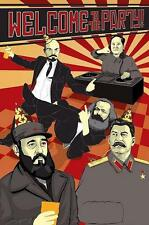 "WELCOME TO THE PARTY POSTER ""LENIN MAO STALIN FIDEL CASTRO MARX"""
