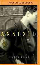 Annexed by Sharon Dogar (2016, MP3 CD)