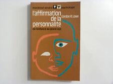 L'AFFIRMATION DE LA PERSONNALITÉ / Gordon R. Lowe / 1974