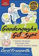 The Goodenoughs Get in Sync : Five Different Ways SPD Can Affect You and Me!...