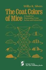 The Coat Colors of Mice: A Model for Mammalian Gene Action and Interac-ExLibrary