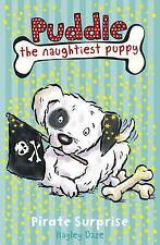 Daze, Hayley Puddle the Naughtiest Puppy: Pirate Surprise: Book 7 Very Good Book