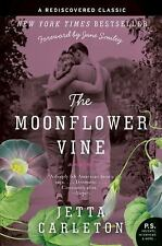 The Moonflower Vine: A Novel (P.S.), Jetta Carleton, Acceptable Book