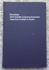 Proceedings IBM Scientific Computing Symposium on Large-Scale Problems In Phys..