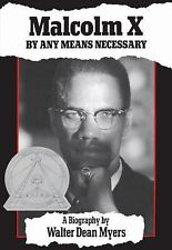 Malcolm X : By Any Means Necessary by Walter Dean Myers (1994, Paperback)
