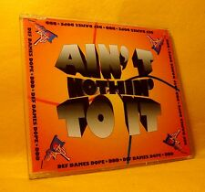 MAXI Single CD DEF DAMES DOPE Ain't Nothin' To It 4TR 1993 eurodance