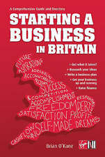 Starting a Business in Britain: A Comprehensive Guide and Directory,Brain O'Kane