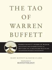 The Tao of Warren Buffett : Warren Buffett's Words of Wisdom: Quotations and...