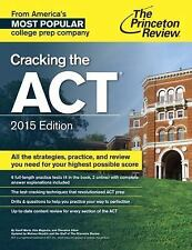 College Test Preparation: Cracking the ACT 2015 by Princeton Review (2014, Paper
