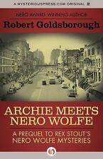 The Nero Wolfe Mysteries: Archie Meets Nero Wolfe : A Prequel to Rex Stout's...
