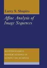 Affine Analysis of Image Sequences 10 by Larry S. Shapiro (2005, Paperback)