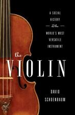 The Violin: A Social History of the World's Most Versatile Instrument-ExLibrary