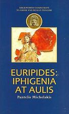 Companions to Greek and Roman Tragedy: Euripides : Iphigenia at Aulis by...