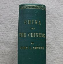CHINA & THE CHINESE (1868) SIGNED J Nevius, Map, Profusely Illustrated VERY GOOD