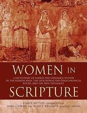 Women in Scripture : A Dictionary of Named and Unnamed Women in the Hebrew Bible