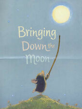 Jonathan Emmett, Vanessa Cabban Bringing Down the Moon Very Good Book