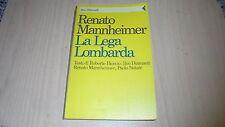 ILVO DIAMANTIBIORCIO: RENATO MANNHEIMER LA LEGA LOMBARDA. IDEE/FELTRINELLI 1991