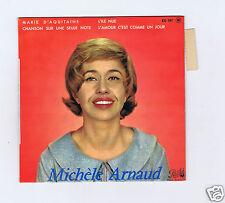 45 RPM EP MICHELE ARNAUD DESAFINADO (CHANSON SUR UNE SEULE NOTE)