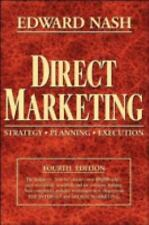 Direct Marketing: Strategy, Planning, Execution by Nash, Edward