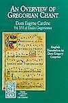NEW - An Overview of Gregorian Chant (From Solesmes About the Chant)