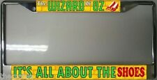 WIZZARD OF OZZ IT'S ALL ABOUT THE SHOES METAL AUTO CAR TAG  LICENSE PLATE FRAME