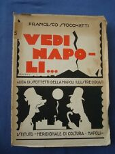 STOCCHETTI-VEDI NAPOLI...GUIDA DI SFOTTETTI DELLA NAPOLI ILLUSTRE O QUASI...1932