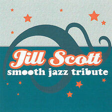 JILL SCOTT SMOOTH JAZZ TRIB...-Jill Scott Smooth Jazz Tribute CD NEW