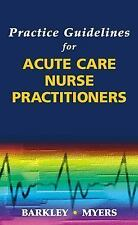 Practice Guidelines for Acute Care Nurse Practitioners