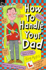 How to Handle Your Dad, Apps, Roy, New Book