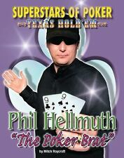 "PHIL ""THE POKER BRAT"" HELLMUTH [9781422203743] NEW PAPERBACK BOOK"