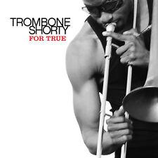 """Troy """"Trombone Shorty"""" Andrews, Trombone Shorty - For True [New CD]"""