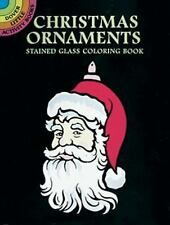 Dover Stained Glass Coloring Book: Christmas Ornaments Stained Glass Coloring...