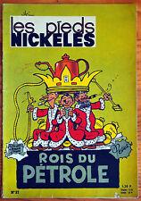 Les Pieds Nickelés rois du pétrole (n°37) couverture papier mat 1964