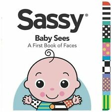 Baby Sees: A First Book of Faces (Sassy) Grosset & Dunlap Board book