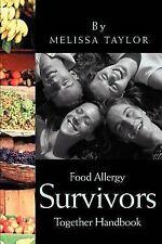 Food Allergy Survivors Together Handbook by Melissa Taylor (2002, Paperback)