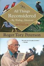 All Things Reconsidered: My Birding Adventures - Acceptable - Peterson, Roger To