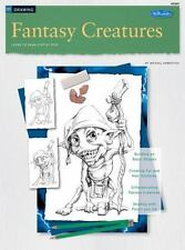 Fantasy Creatures / Drawing: Learn to Draw Step by Step (How to Draw & Paint) -