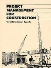 Project Management for Construction: Fundamental Concepts for Owners, Engineers,