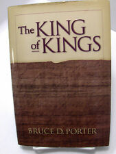THE KING OF KINGS- The Prince and the Prodigals Bruce D. Porter Mormon LDS