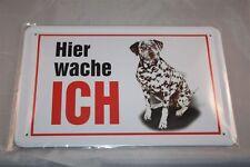 Dalmatiner Hier wache ich Blechschild 20x30 cm Schild Blechschilder  Hund Dog