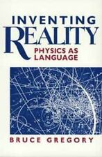 Inventing Reality: Physics as Language (Wiley Science Editions)