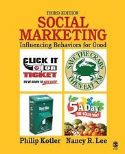 Social Marketing : Influencing Behaviors for Good by Philip Kotler and Nancy...