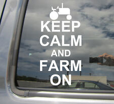 Keep Calm And Farm On - Farmer Farming - Car Window Vinyl Decal Sticker 03012