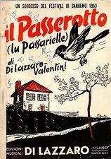 Sc12 SPARTITO Il passerotto  Lazzaro-Valentini -Sanremo 1953