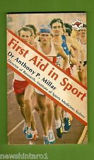 #D162. SMALL 1981 SPORT FIRST AID BOOK WITH NICE PICTURES