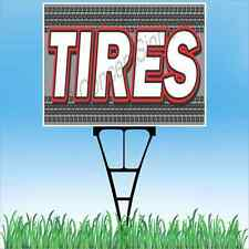 "18""x24"" TIRES Outdoor Yard Sign & Stake Sidewalk Lawn Sales Auto Repair New Used"