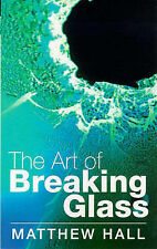 The Art Of Breaking Glass,GOOD Book