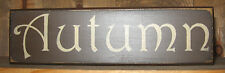 PRIMITIVE  COUNTRY  FALL AUTUMN SHELF SIGN brown
